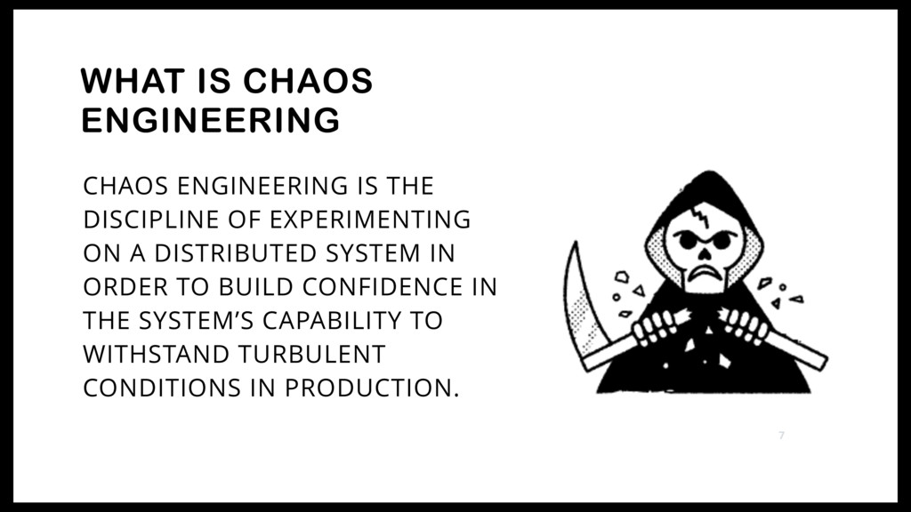 CHAOS ENGINEERING IS THE DISCIPLINE OF EXPERIME...