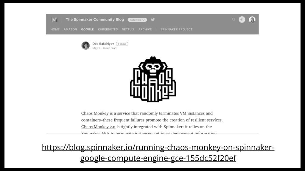 76 https://blog.spinnaker.io/running-chaos-monk...