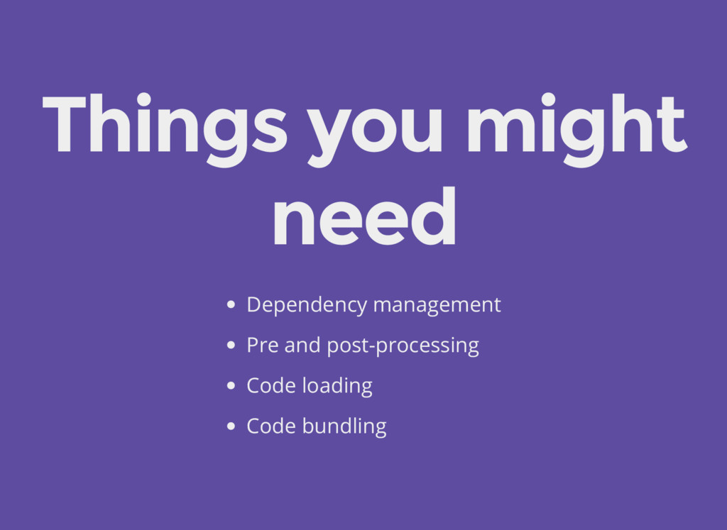 Things you might need Dependency management Pre...