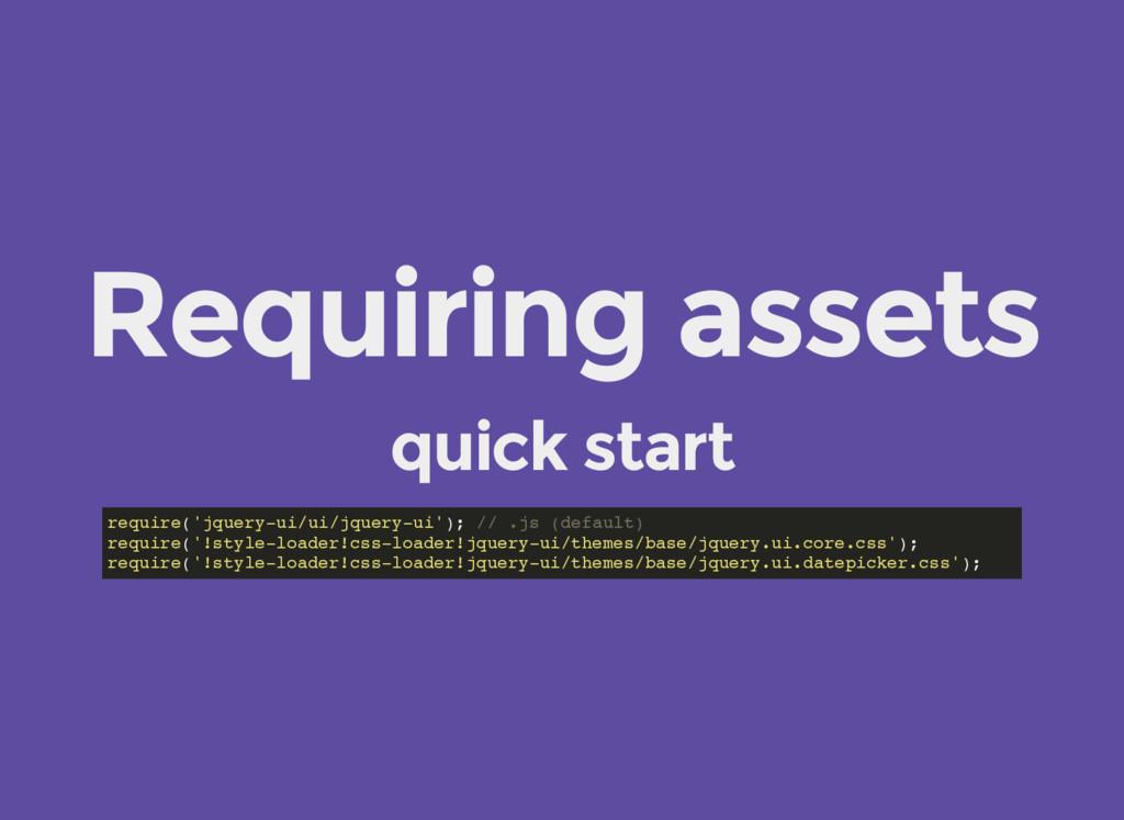Requiring assets quick start require('jquery-ui...