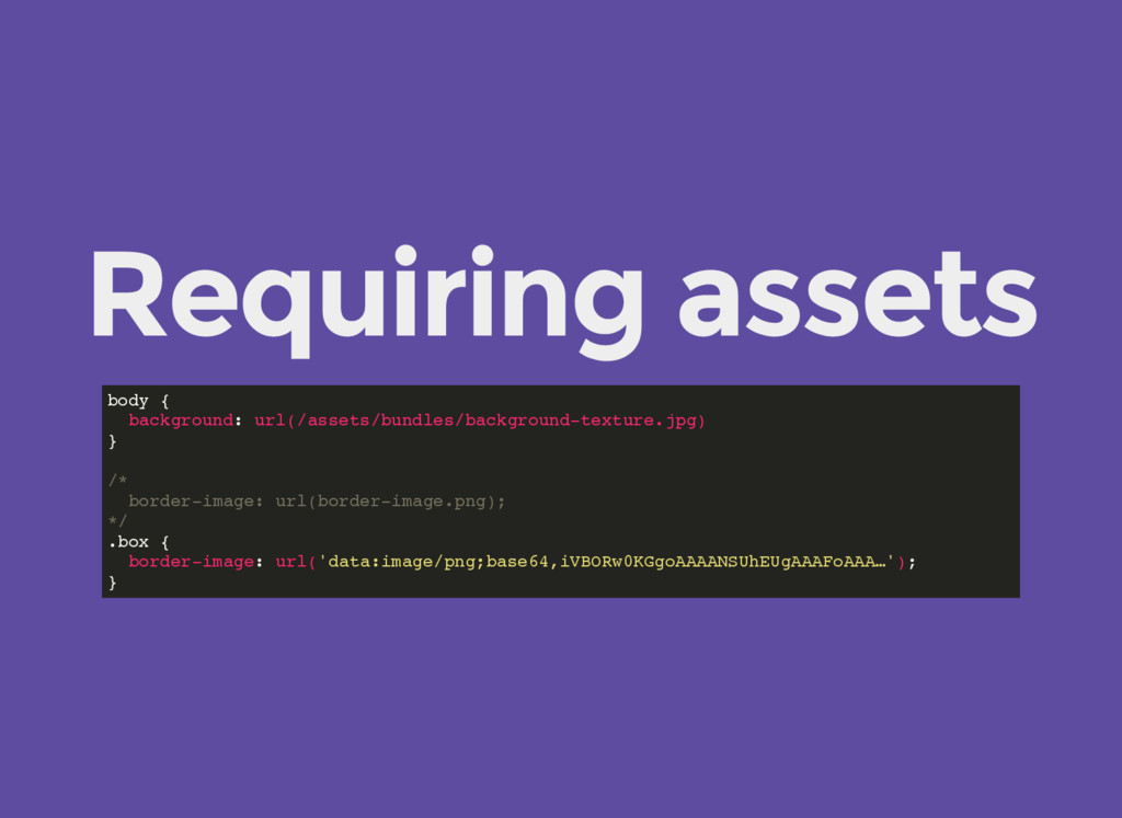 Requiring assets body { background: url(/assets...