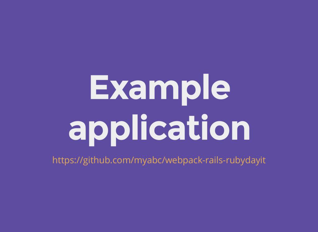 Example application https://github.com/myabc/we...