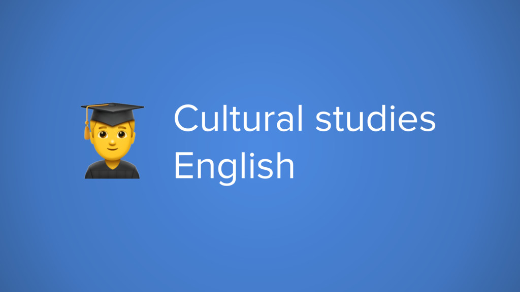 . Cultural studies English