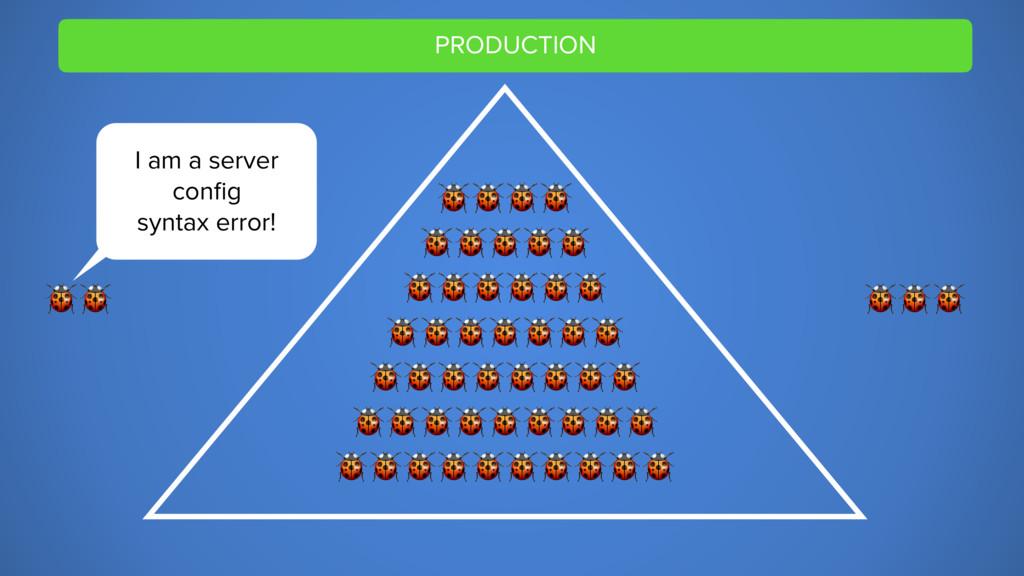 PRODUCTION         I am a server config syntax e...