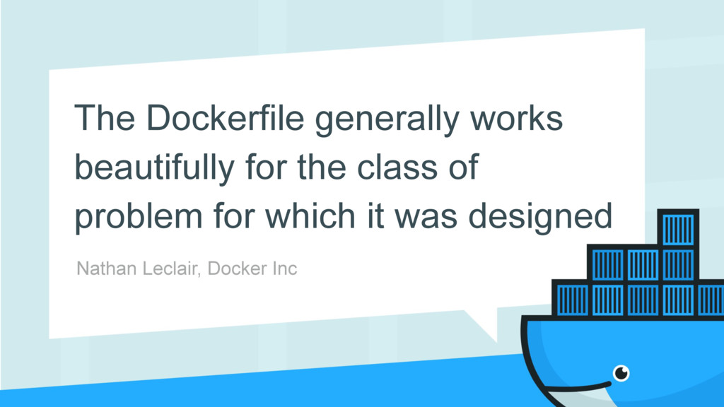 The Dockerfile generally works beautifully for ...