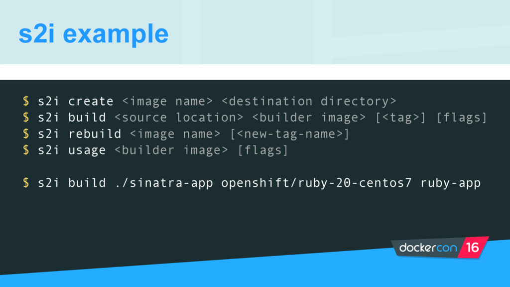 $ s2i create <image name> <destination director...