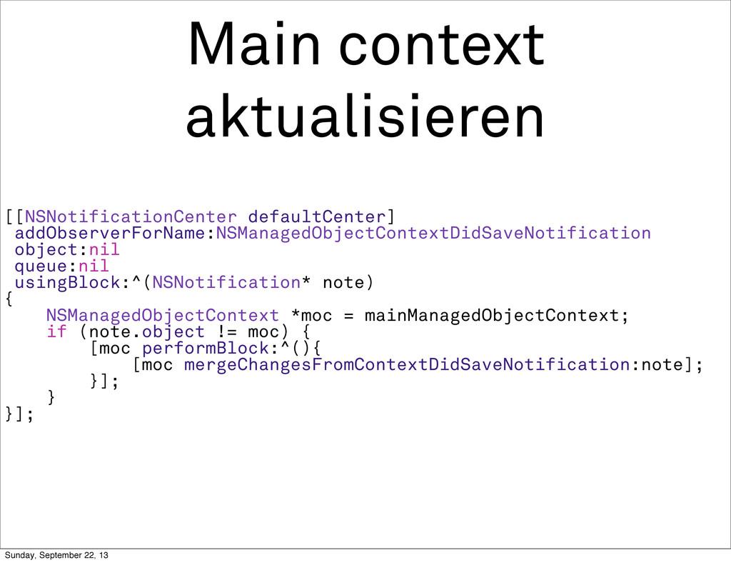 Main context aktualisieren [[NSNotificationCent...
