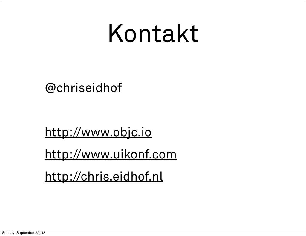 Kontakt @chriseidhof http://www.objc.io http://...