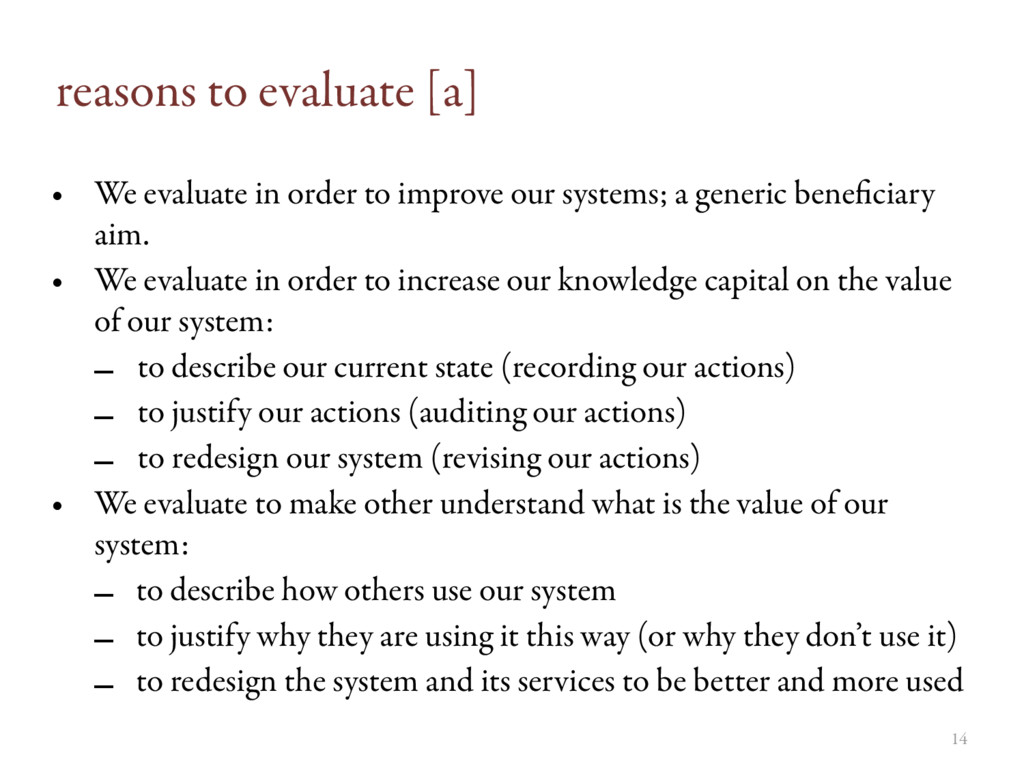 reasons to evaluate [a] • We evaluate in order ...
