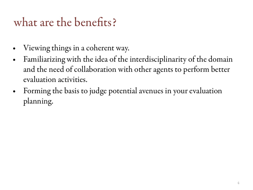 4 what are the benefits? • Viewing things in a c...