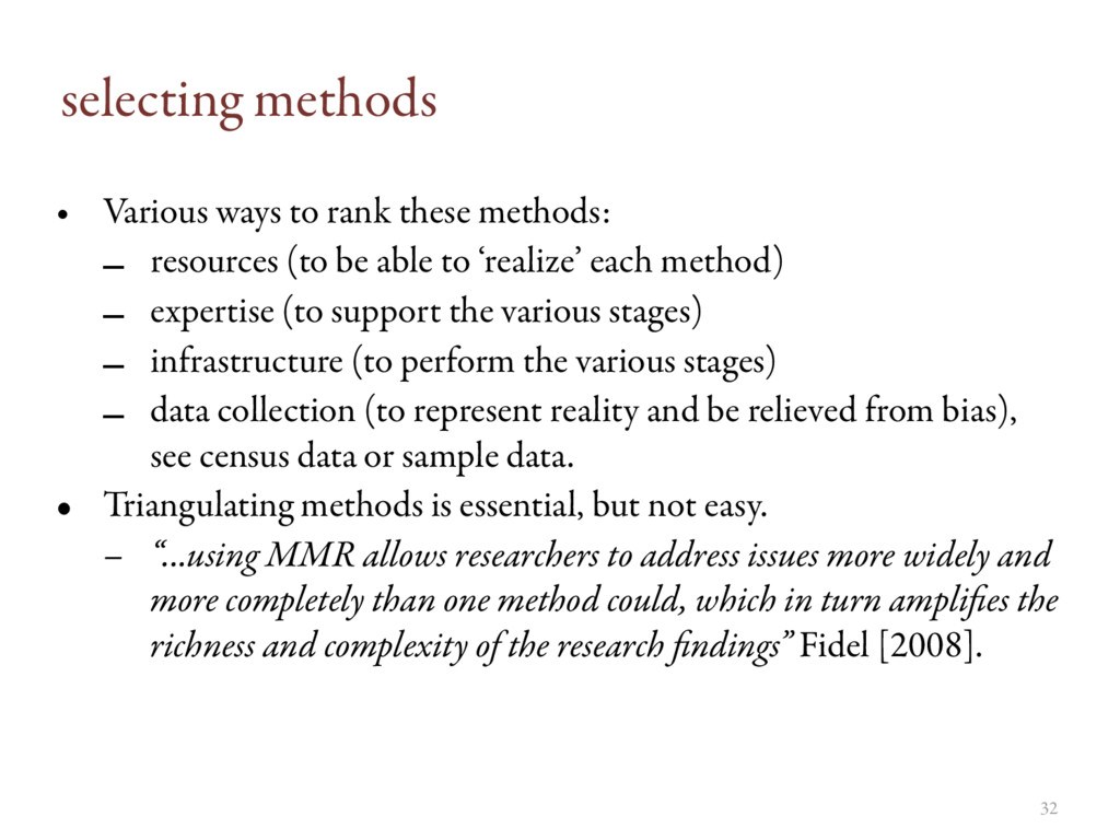 selecting methods • Various ways to rank these ...