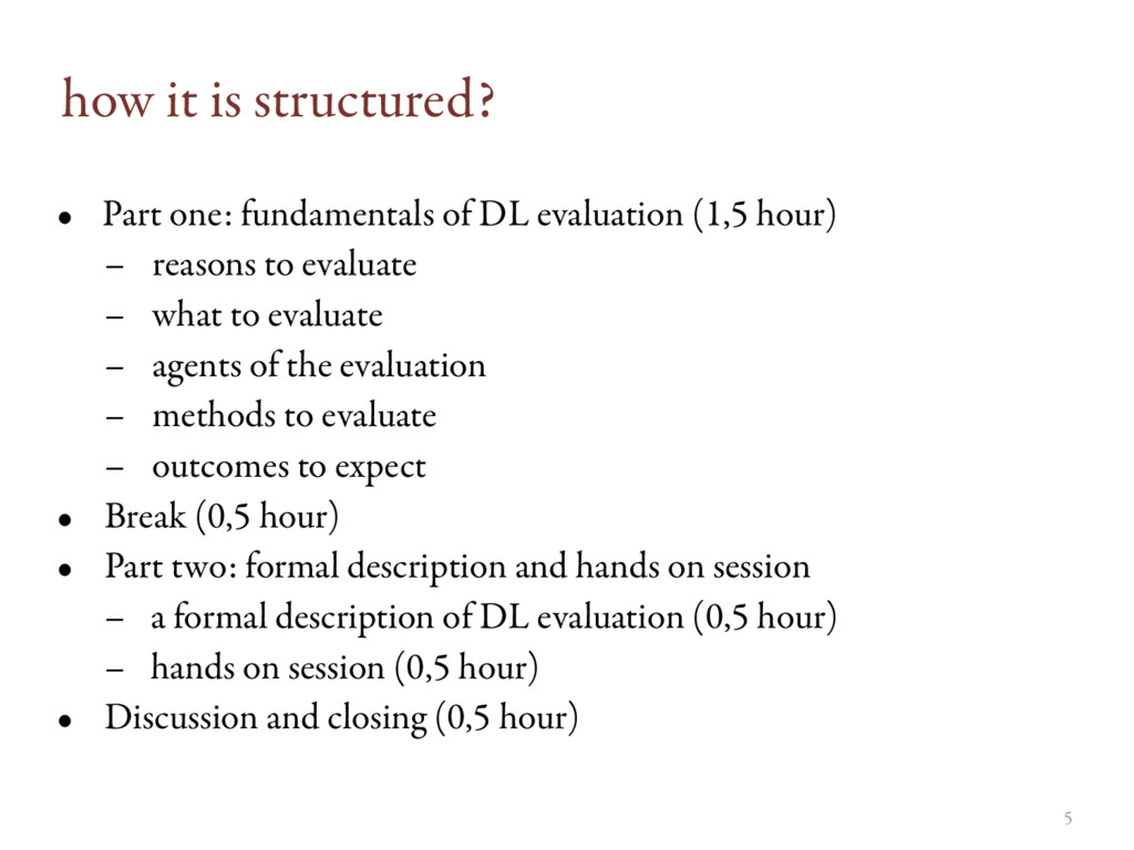 5 how it is structured? • Part one: fundamental...