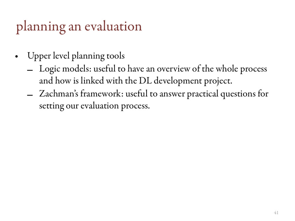 planning an evaluation • Upper level planning t...