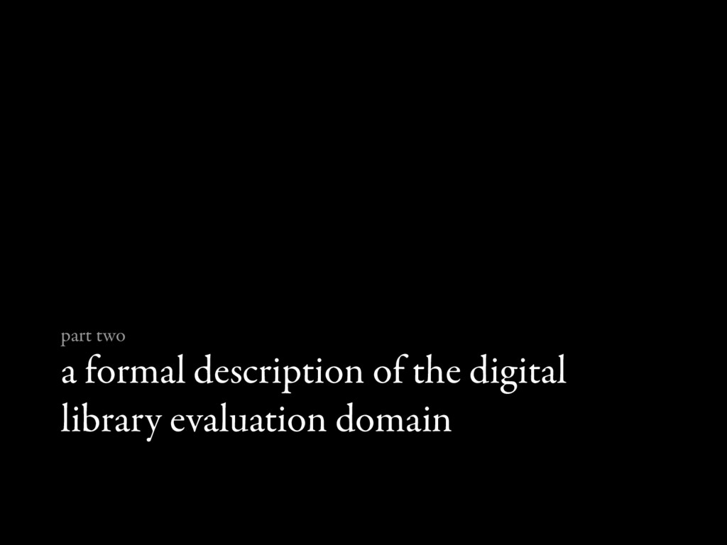 a formal description of the digital library eva...