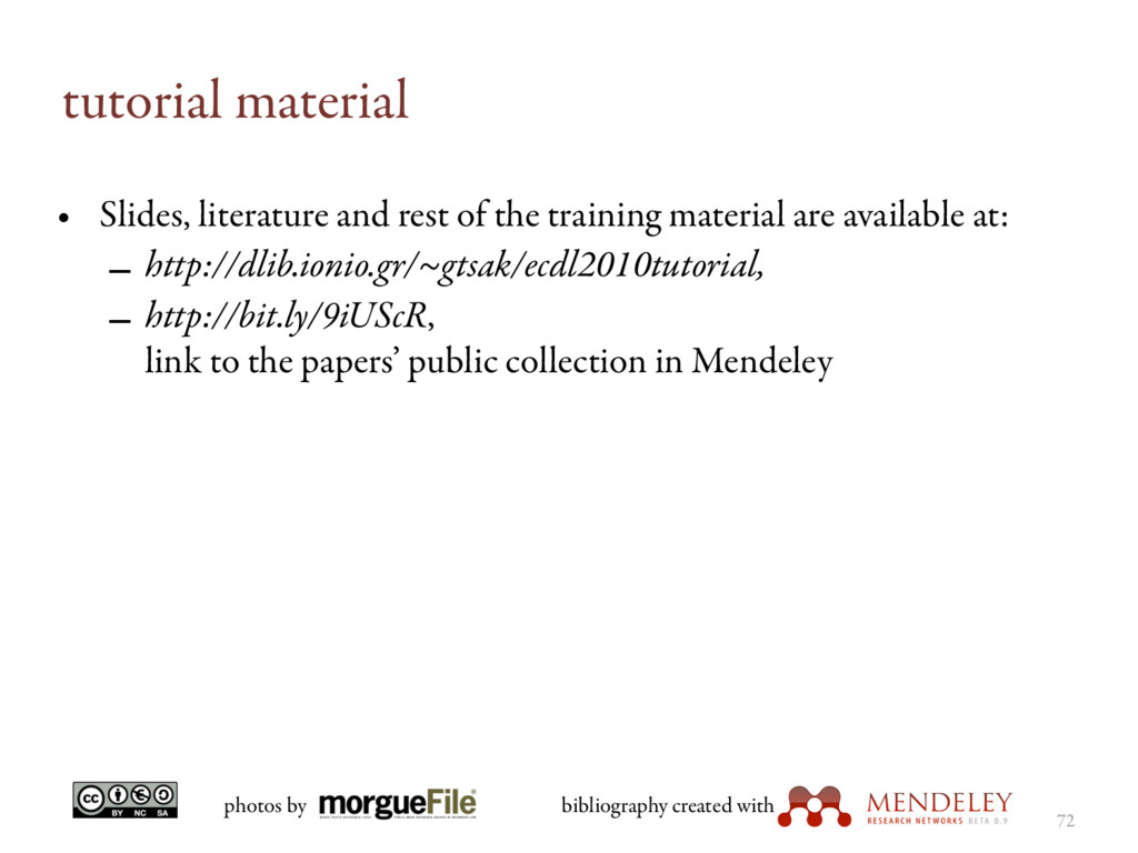 tutorial material • Slides, literature and rest...