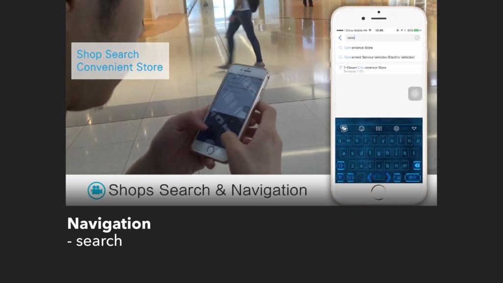 Navigation - search