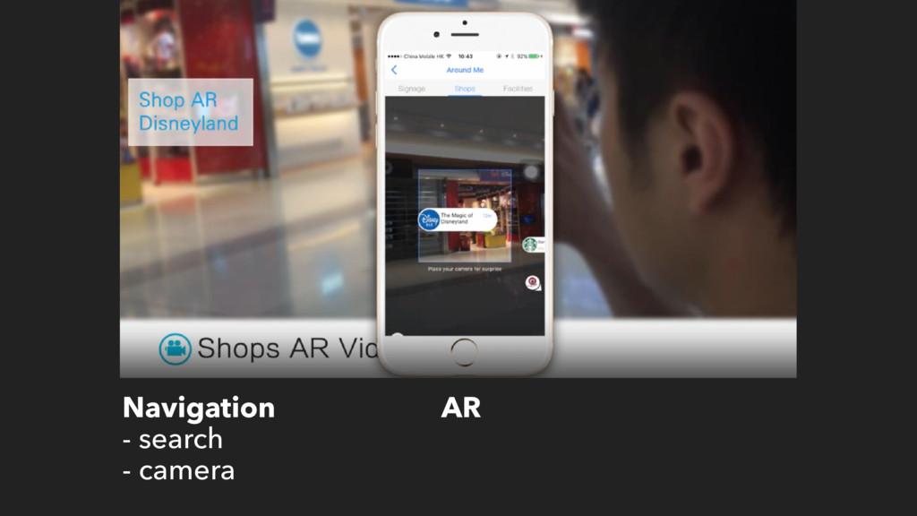 Navigation - search - camera AR