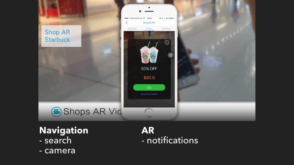 Navigation - search - camera AR - notifications