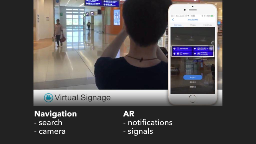 Navigation - search - camera AR - notifications ...
