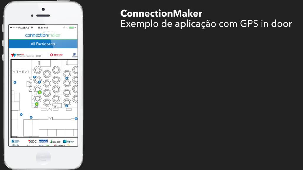 ConnectionMaker Exemplo de aplicação com GPS in...