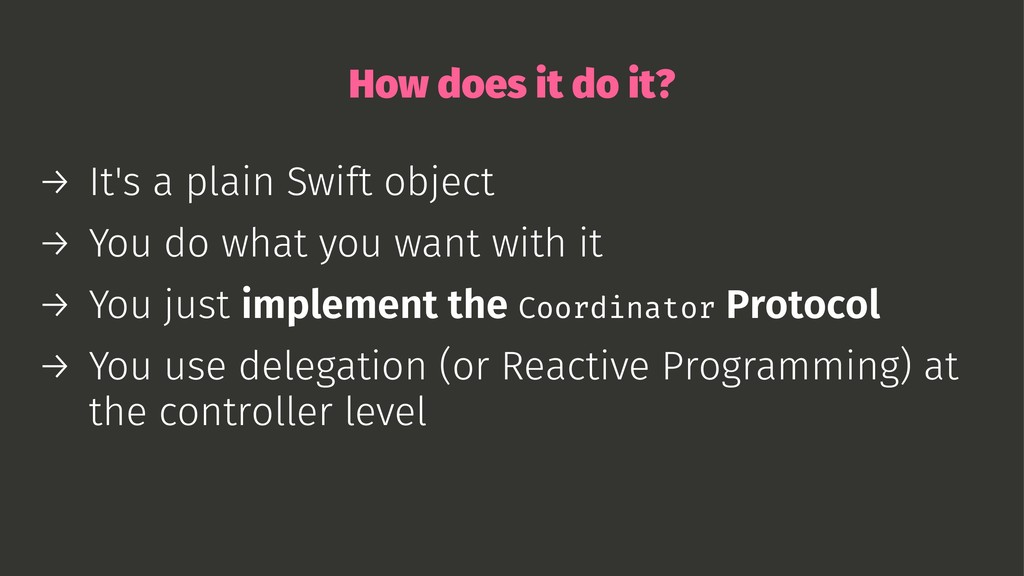 How does it do it? → It's a plain Swift object ...