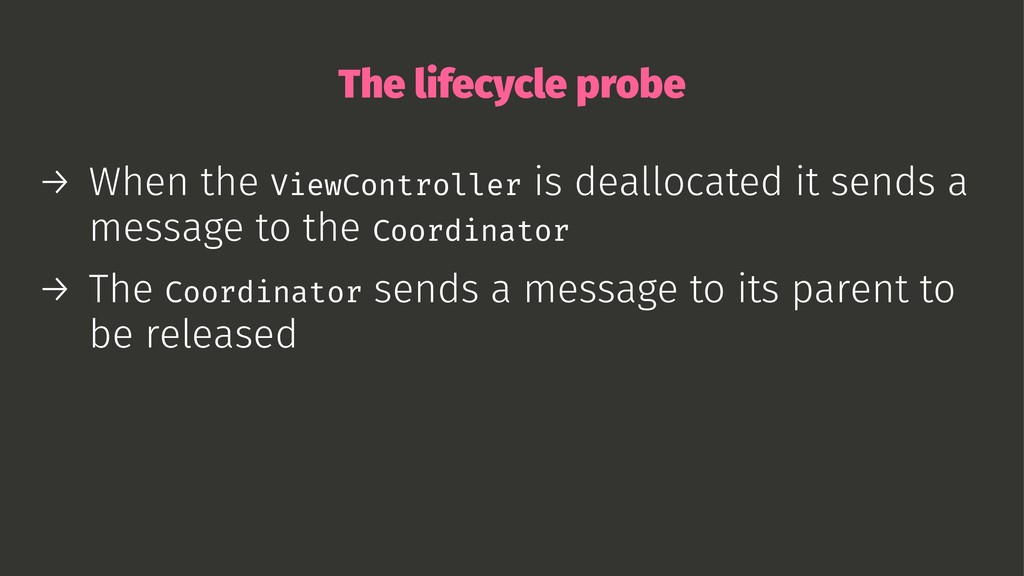 The lifecycle probe → When the ViewController i...