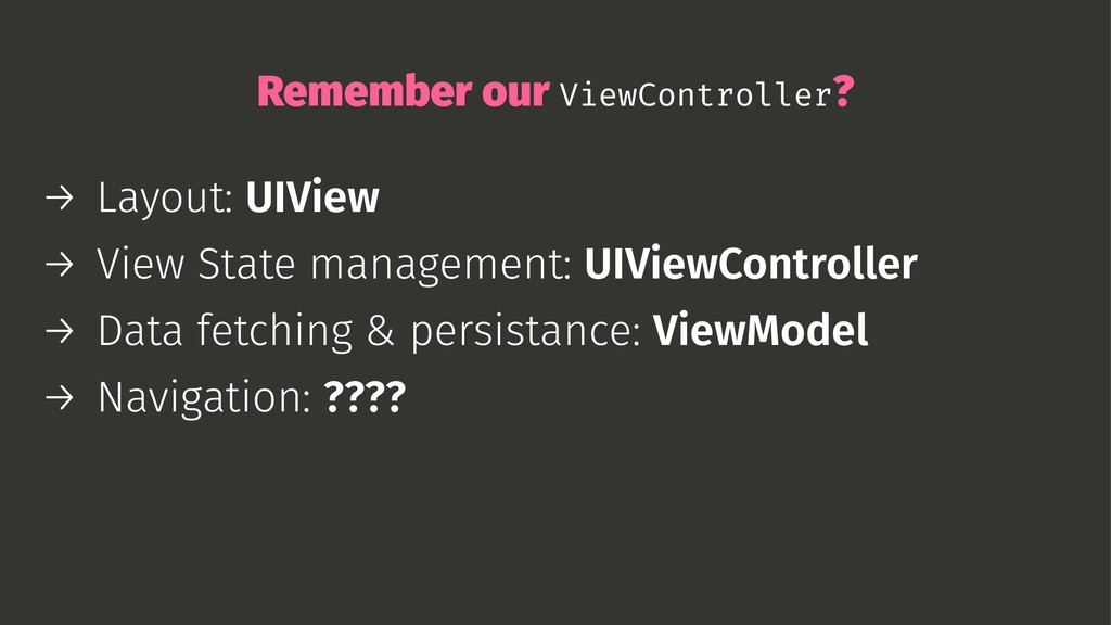 Remember our ViewController? → Layout: UIView →...