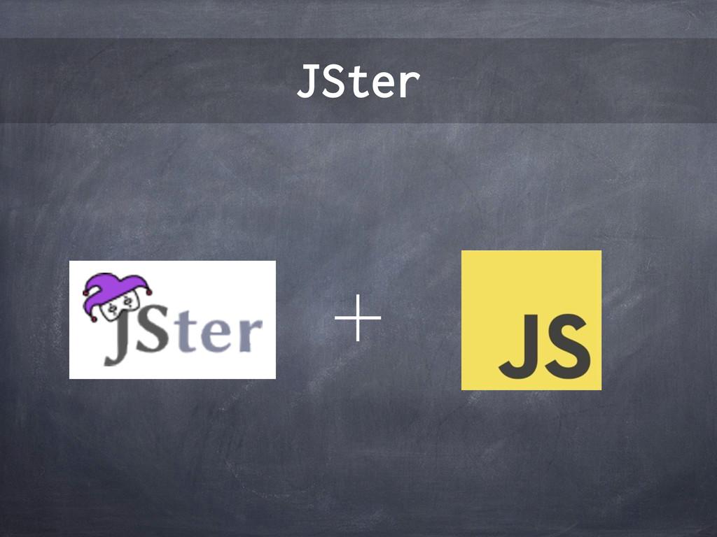 JSter ʴ