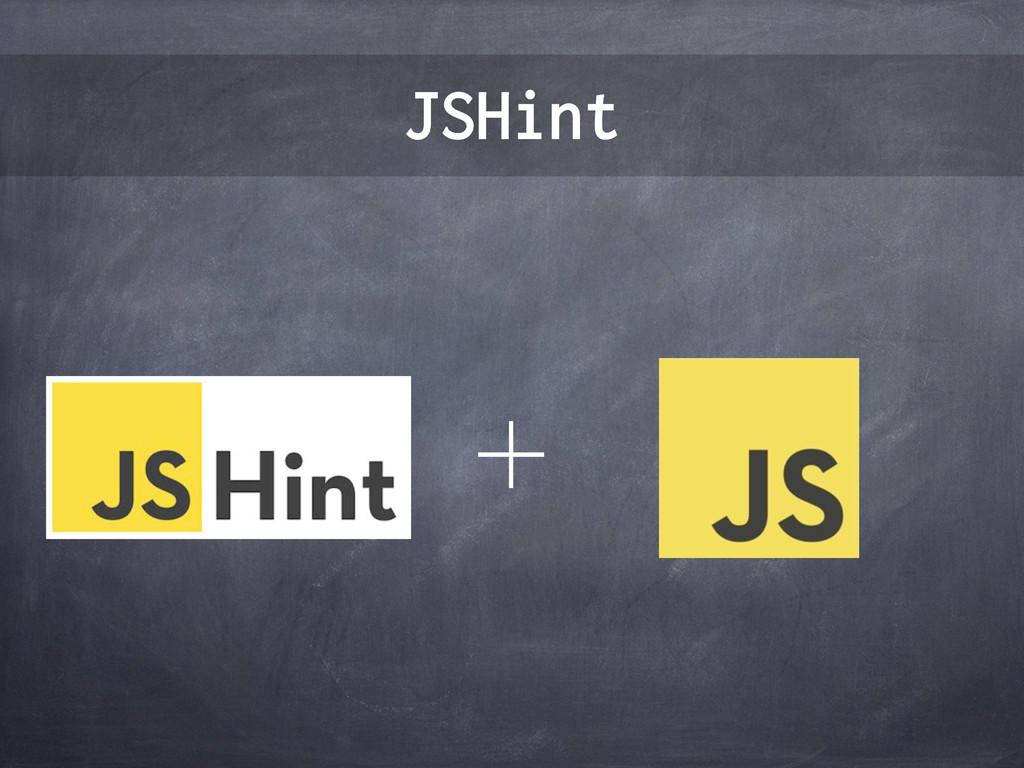 JSHint ʴ