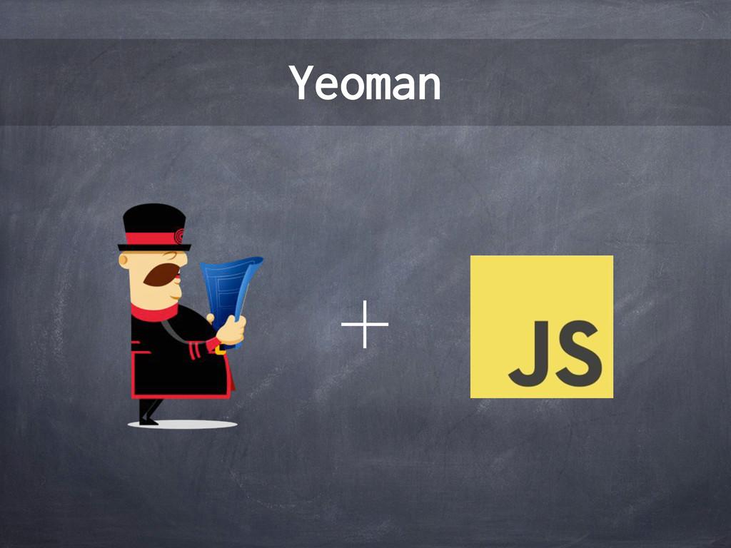 Yeoman ʴ
