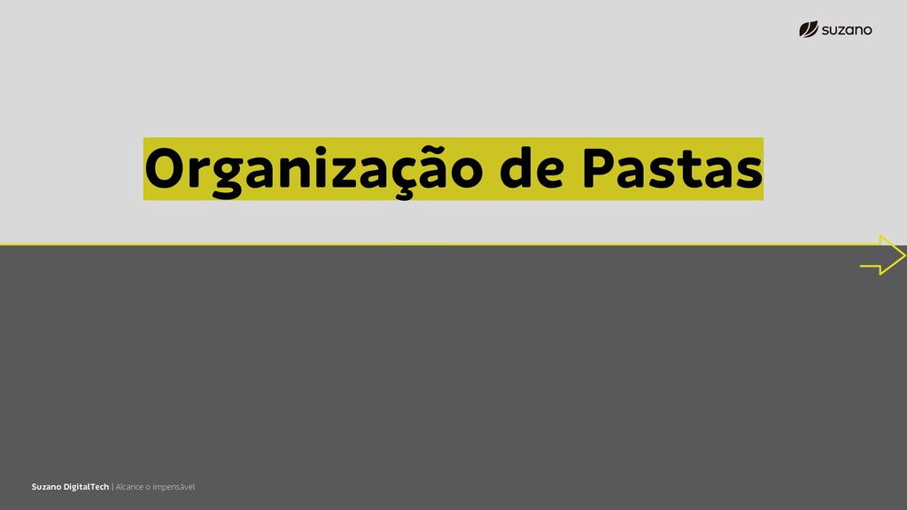 Suzano DigitalTech | Alcance o impensável Organ...