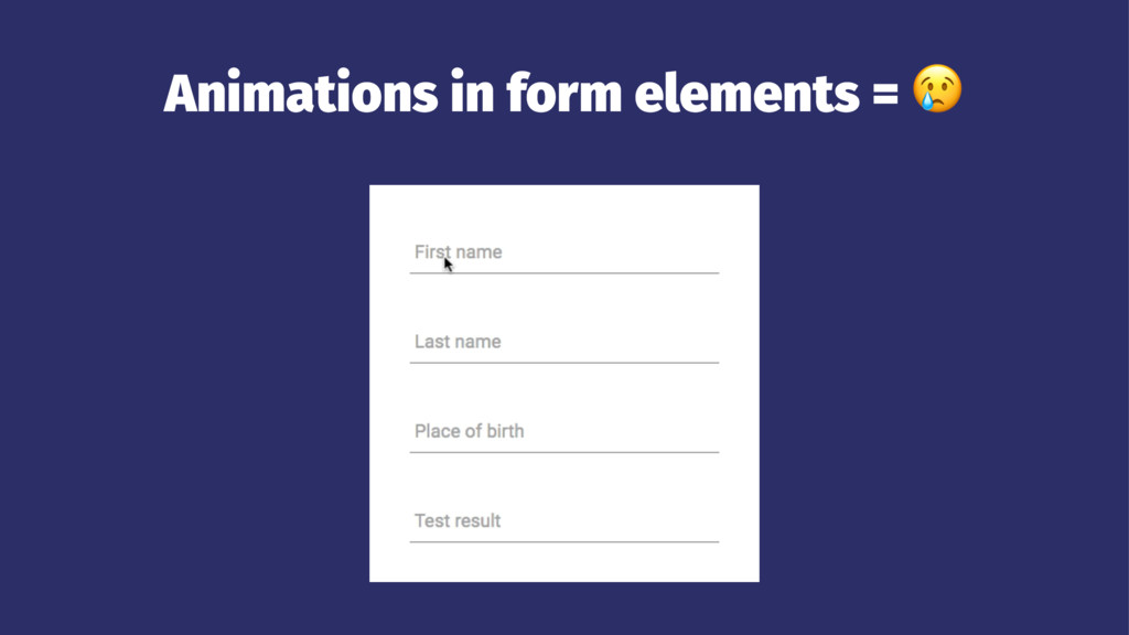 Animations in form elements = !