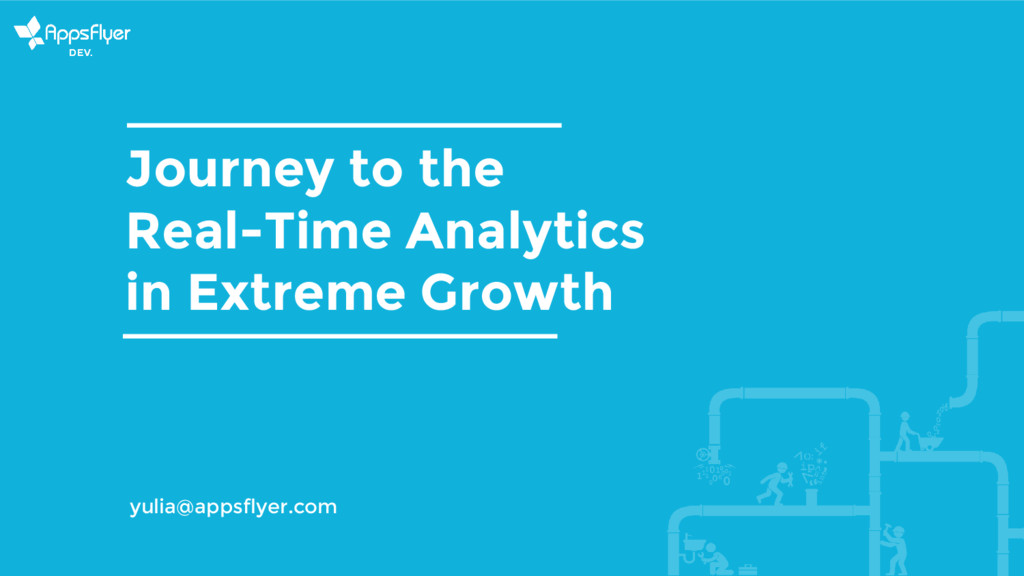 Journey to the Real-Time Analytics in Extreme G...