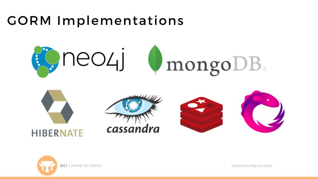 objectcomputing.com/grails GORM Implementations