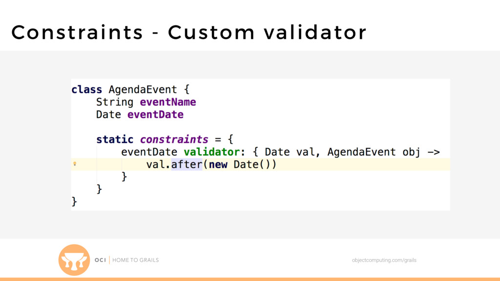 objectcomputing.com/grails Constraints - Custom...