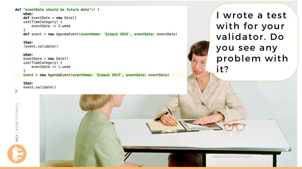objectcomputing.com/grails I wrote a test with ...