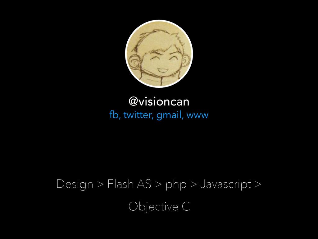 Design > Flash AS > php > Javascript > Objectiv...