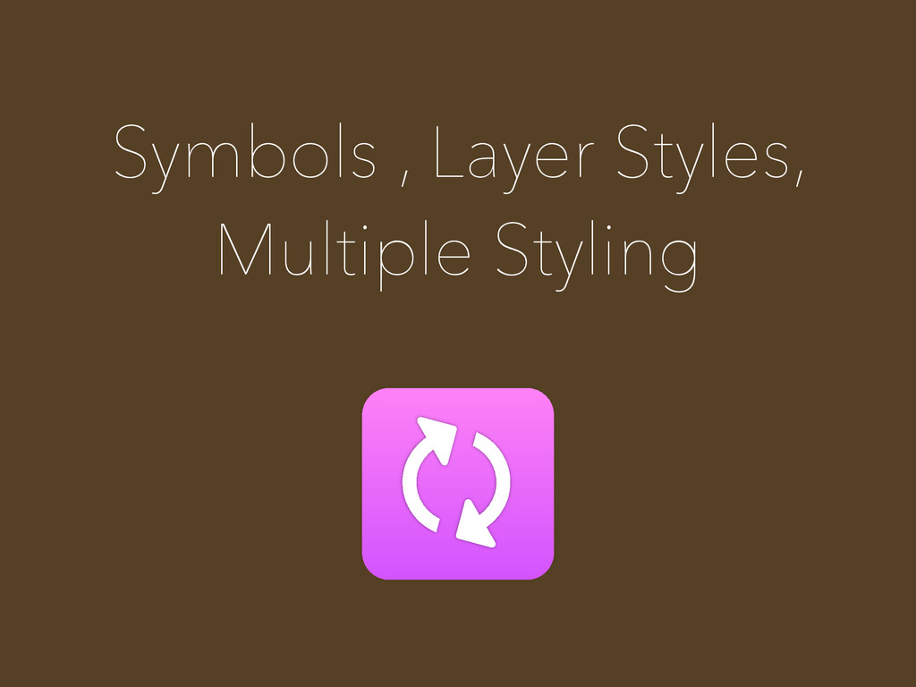 Symbols , Layer Styles, Multiple Styling