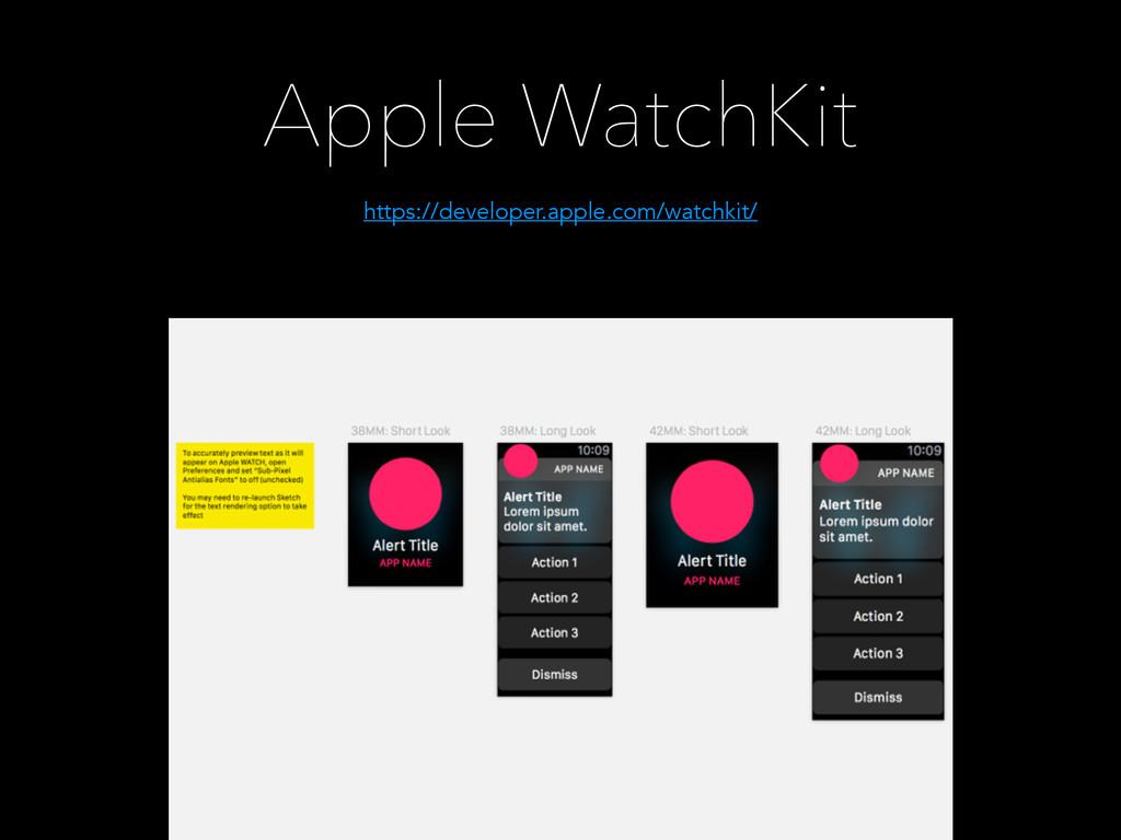 https://developer.apple.com/watchkit/ Apple Wat...