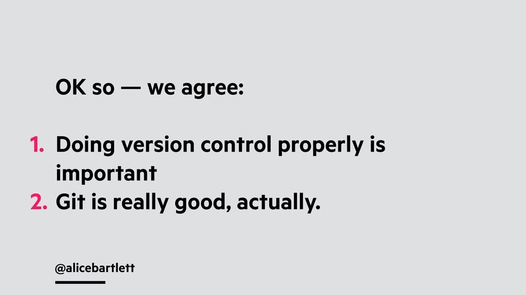 @alicebartlett OK so — we agree: 1. Doing versi...