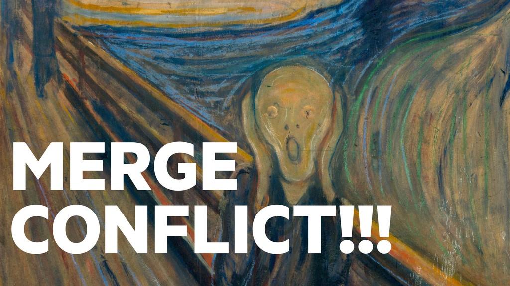 MERGE CONFLICT!!!