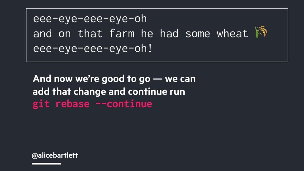@alicebartlett eee-eye-eee-eye-oh and on that f...