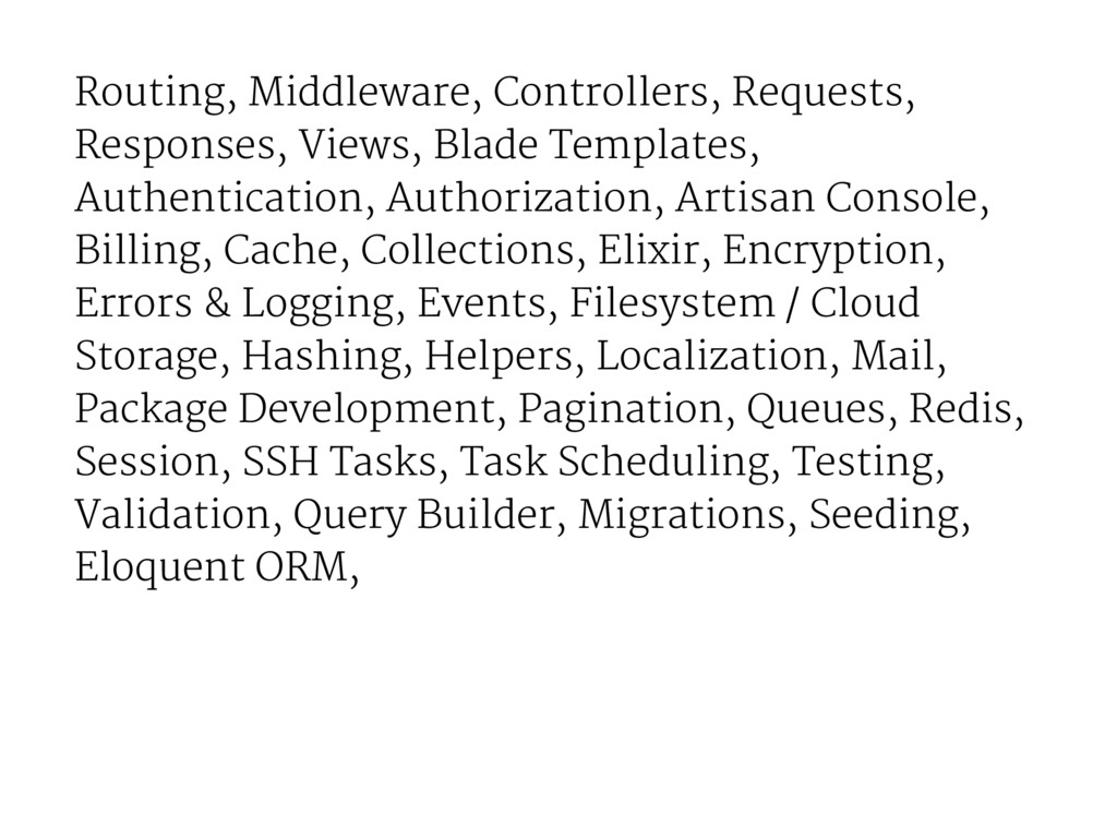 Routing, Middleware, Controllers, Requests, Res...