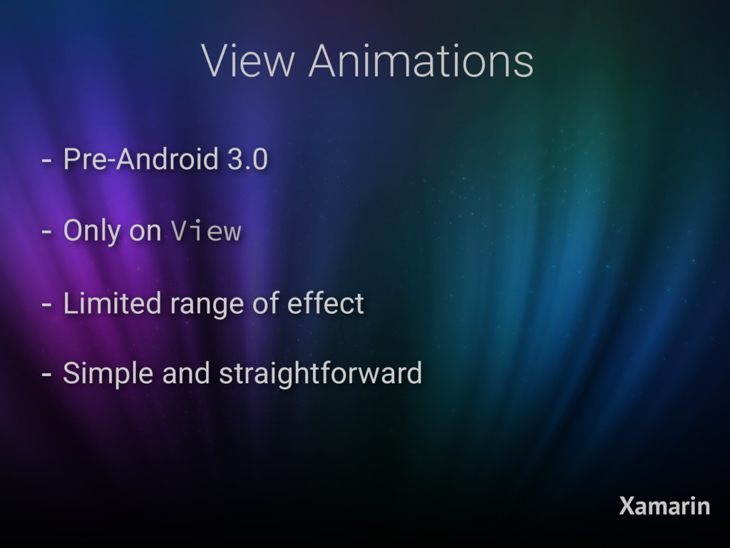 View Animations Xamarin - Pre-Android 3.0 - Onl...