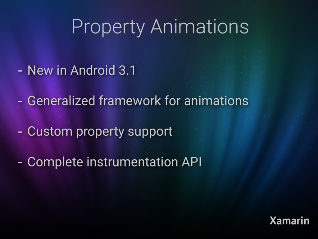 Property Animations Xamarin - New in Android 3....