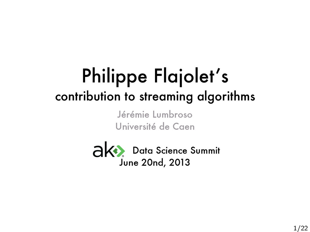 Philippe Flajolet's contribution to streaming a...
