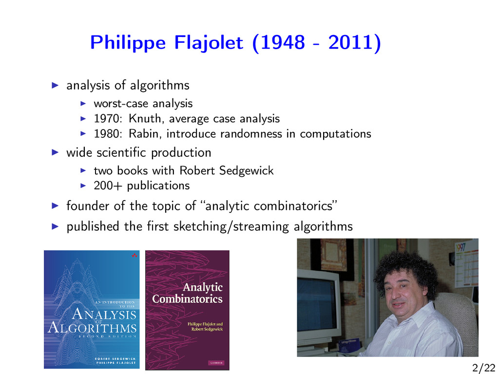 Philippe Flajolet (1948 - 2011) analysis of alg...
