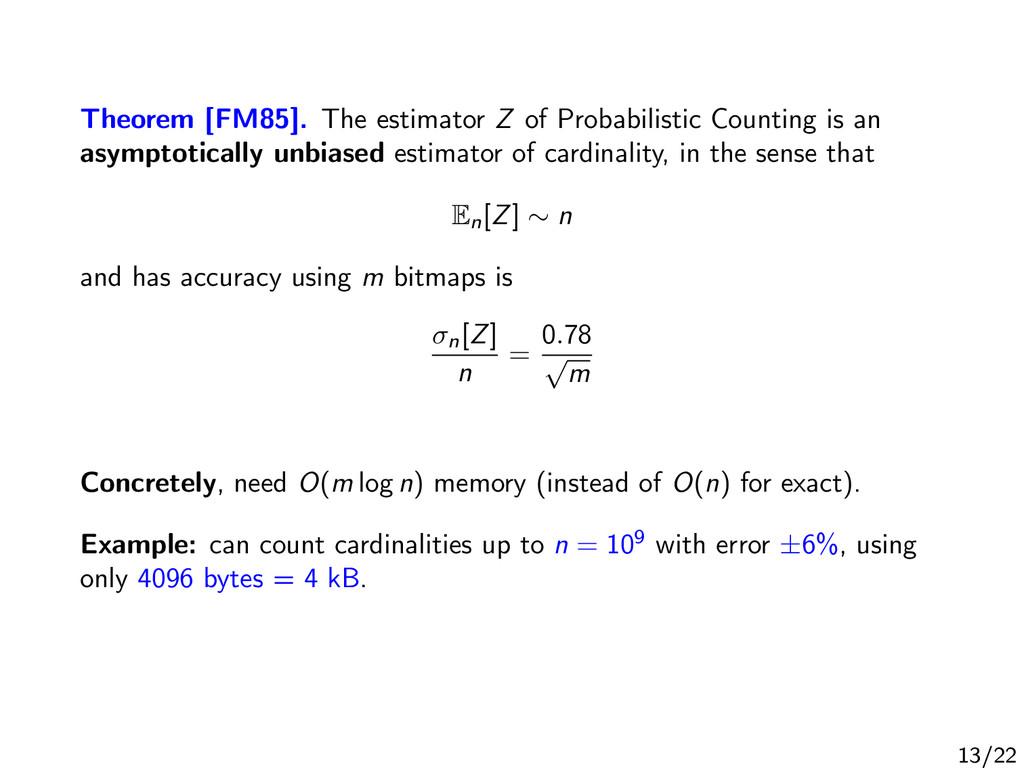 Theorem [FM85]. The estimator Z of Probabilisti...