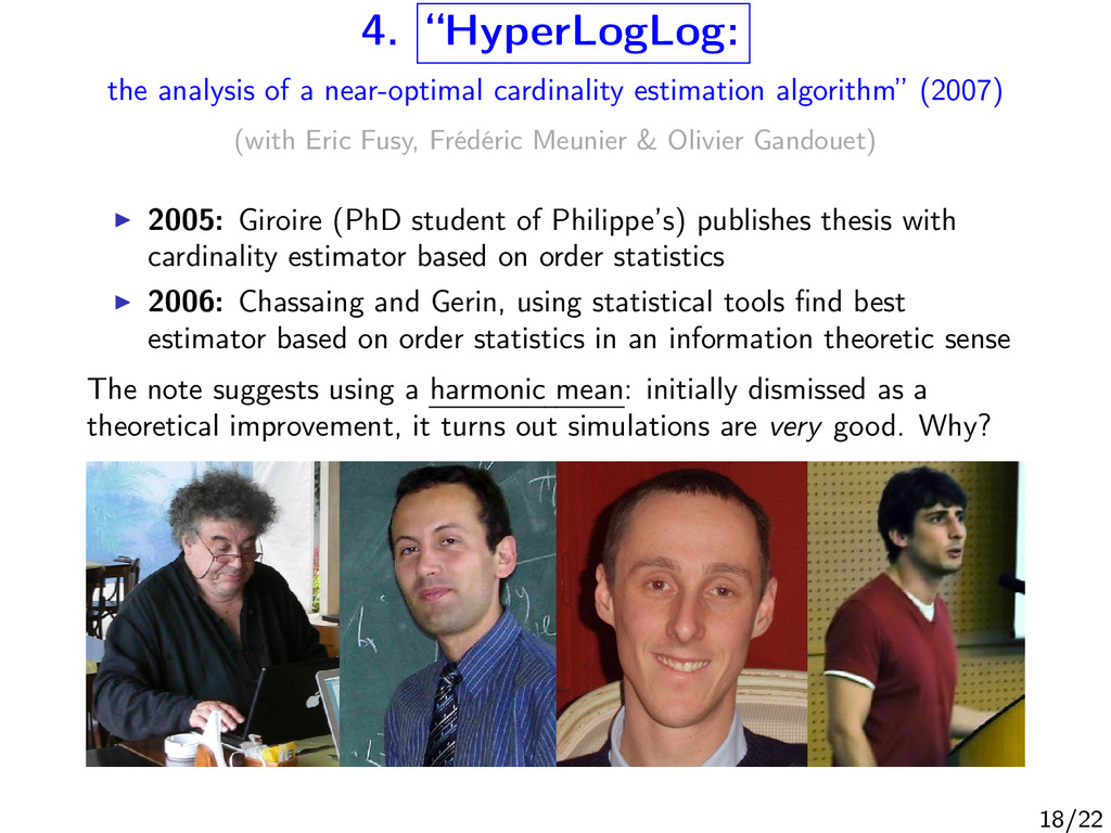 "4. ""HyperLogLog: the analysis of a near-optimal..."