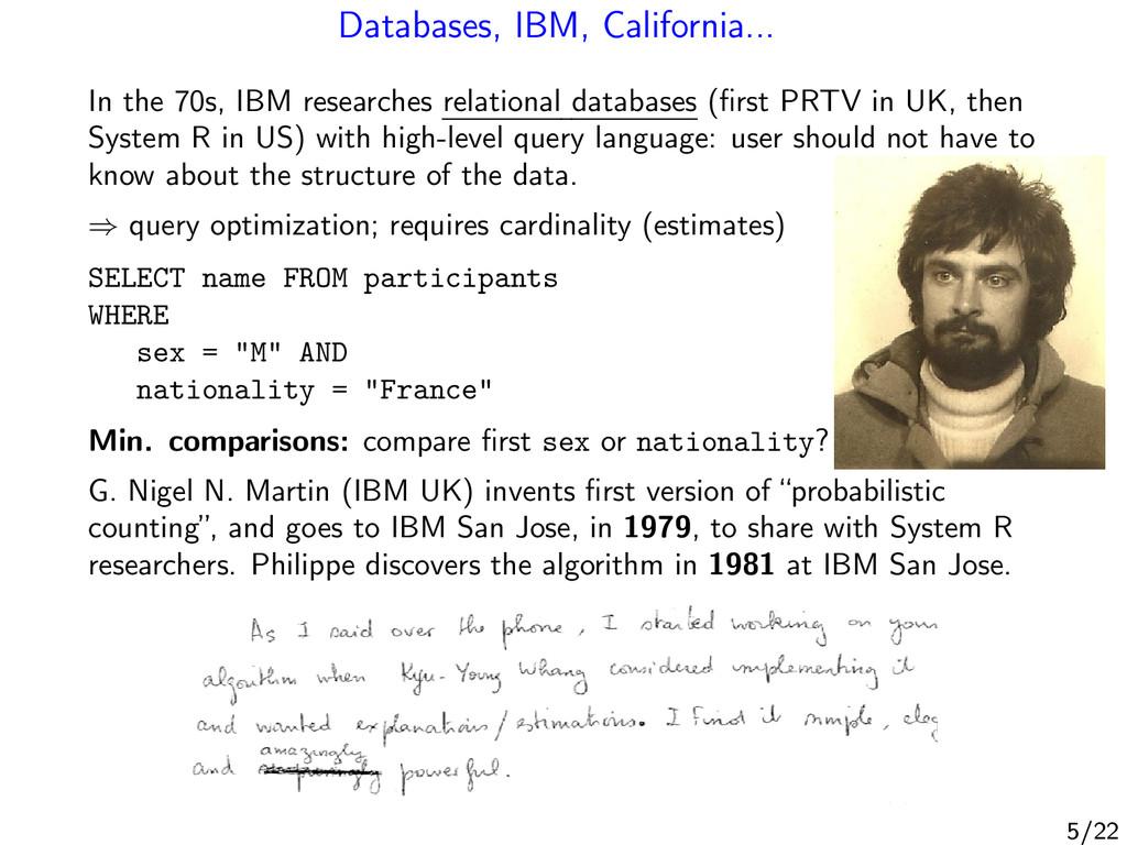 Databases, IBM, California... In the 70s, IBM r...